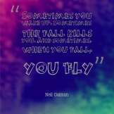 Quote_SometimesYouFly_NeilGaiman