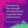 Quote_StrengthOfMotherhood_BarbaraKingsolver