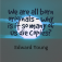 Quote_BornOriginalDieCopy_EdwardYoung