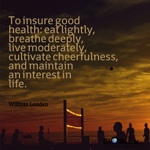 Quote_GoodHealth_WilliamLonden