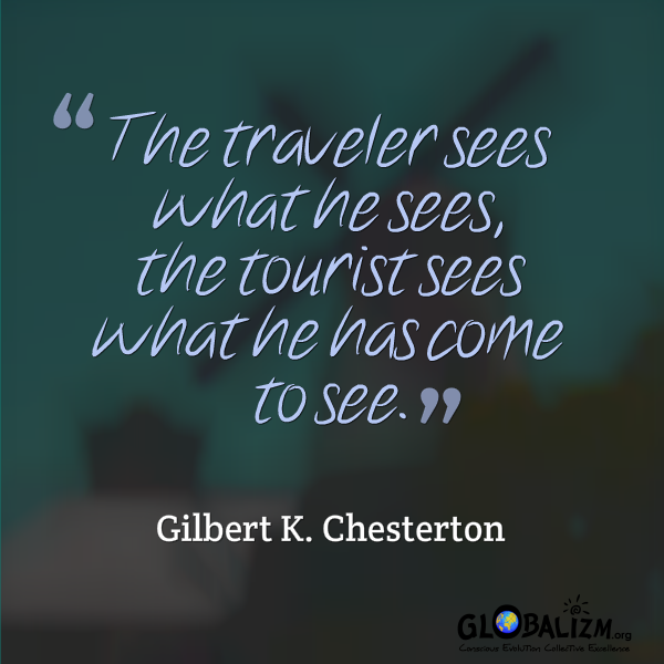 Quote_TravelervsTourist_GilbertChesterton