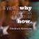 Quote_WHYHOW_FriedrichNietzsche